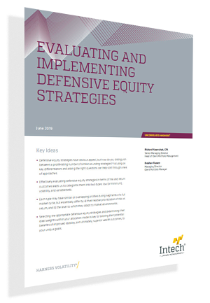 Evaluating and Implementing Defensive Equity Strategies